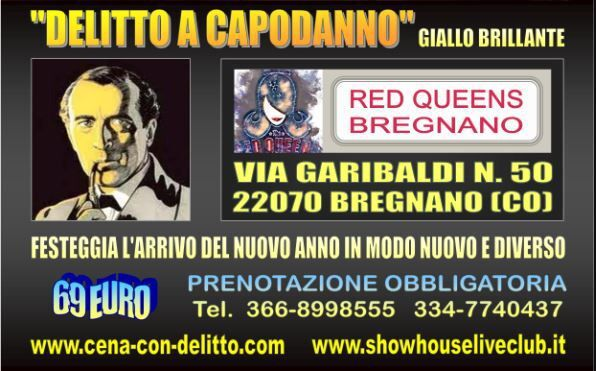 "Capodanno con delitto al ""Red Queens"" di Bregnano (CO)"